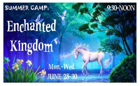 Enchanted Kingdom Camp June 28-30