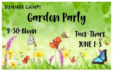 Garden Party Camp June 1-3