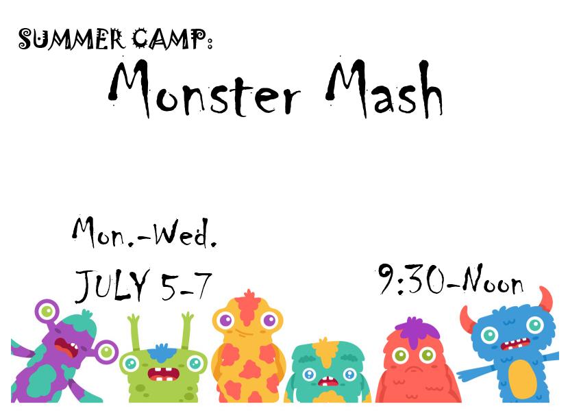 Monster Mash Camp July 5-7