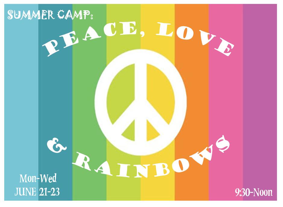Peace, Love Rainbow Camp June 21-23