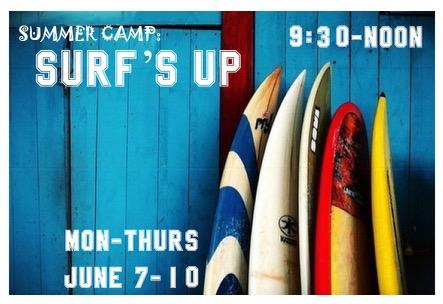 Surf's Up Camp June 7-9