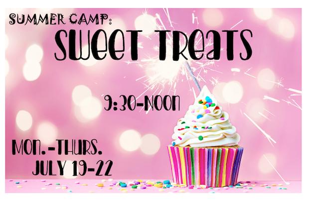 Sweet Treats July 19-22